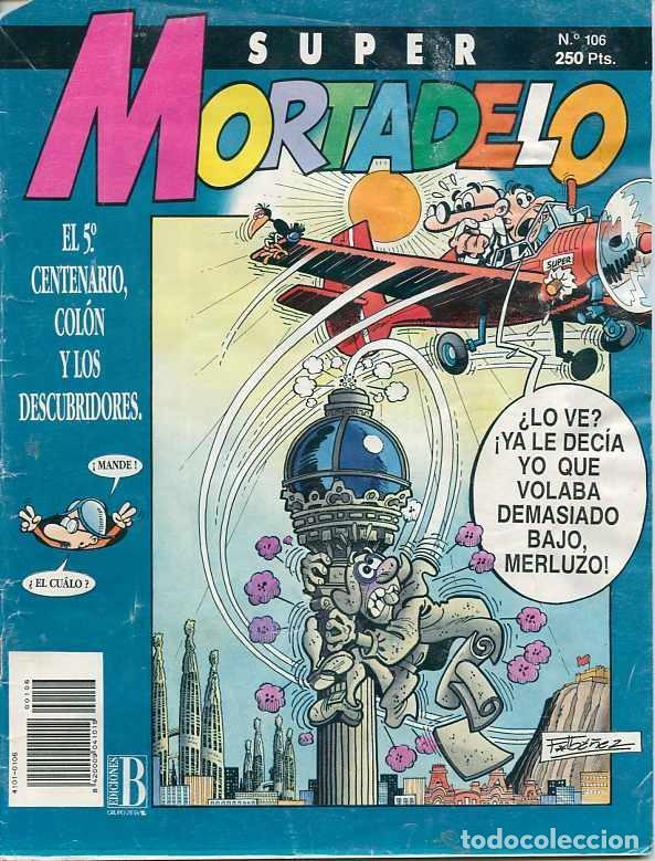 SUPER MORTADELO Nº 106 - EDICIONES B - 1992 (Tebeos y Comics - Ediciones B - Otros)
