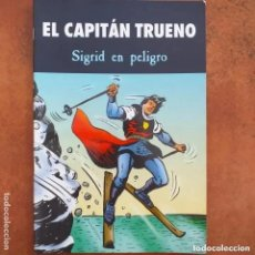 Cómics: EL CAPITAN TRUENO - SIGRID EN PELIGRO. EDICIONES B. Lote 205020770