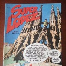 Cómics: SUPER LOPEZ 22 EDICIONES B EXCELENTE ESTADO SUPERLÓPEZ JAN. Lote 205567550