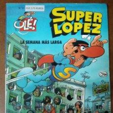 Cómics: SUPER LOPEZ COL. OLE Nº 6 LA SEMANA MAS LARGA - EDICIONES B - SUB01MR. Lote 205599293