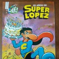 Comics : SUPER LOPEZ COL. OLE Nº 33 25 AÑOS DE SUPER LOPEZ - EDICIONES B - BUEN ESTADO - SUB01MR. Lote 205599451