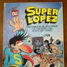 Cómics: SUPER LOPEZ COL. OLE Nº 11 CACHABOLIK BLUES ROCK Y EL FANTASMA DEL MUSEO DEL PRADO - ED B - SUB01MR. Lote 205600376
