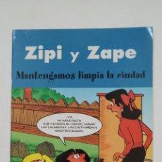 Cómics: ZIPI Y ZAPE. - MANTENGAMOS LIMPIA LA CIUDAD. TDKC55. Lote 205877208