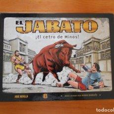 Cómics: EL JABATO - ¡EL CETRO DE MINOS! - MORA / DARNIS - JOSE REVILLA - EDICIONES B - TAPA DURA (CG). Lote 206772258