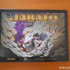 Cómics: EL JABATO - ¡TRAICION EN RODAS! - MORA / DARNIS - JOSE REVILLA - EDICIONES B - TAPA DURA (CG). Lote 206772567