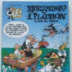 Cómics: CÓMIC OLÉ! MORTADELO Y FILEMÓN Nº 78 LA RUTA DEL YERBAJO - GRUPO ZETA EDICIONES B 1999. Lote 206980788