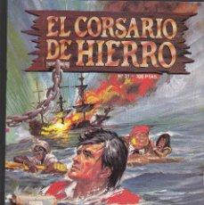 Comics : EL CORSARIO DE HIERRO - 31 - CAYO CALAVERAS - EDICION HISTORICA - 1987 -. Lote 208146376