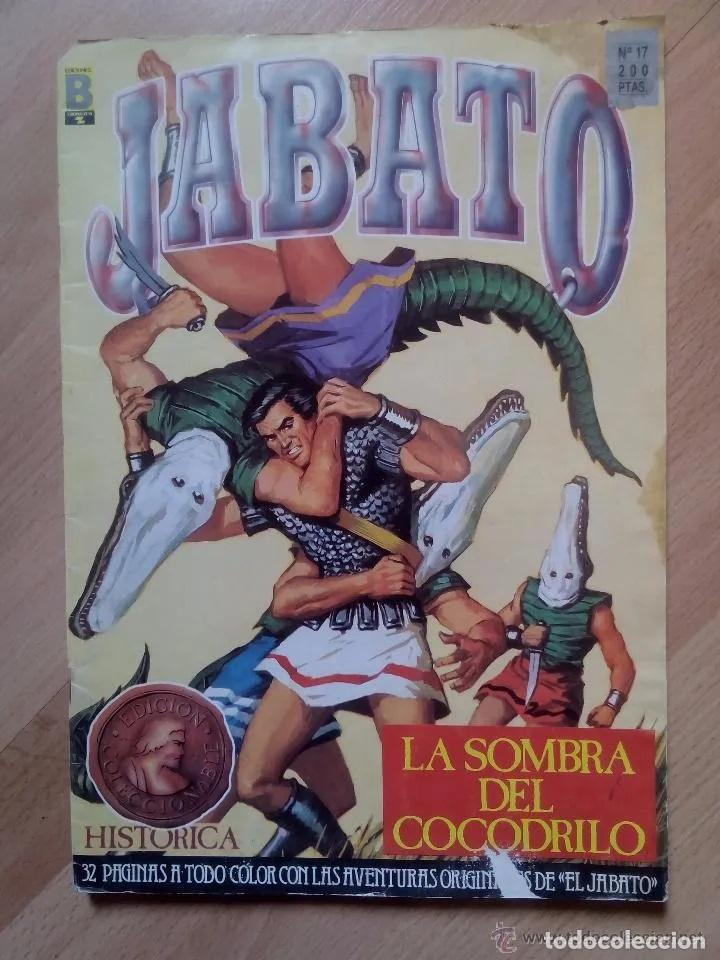 JABATO - EDICION HISTORICA - N 17 - EDICIONES B (Tebeos y Comics - Ediciones B - Clásicos Españoles)