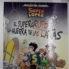 Cómics: MAGOS DEL HUMOR 163: SUPERLOPEZ - EL SUPERGRUPO Y LA GUERRA DE LAS LATAS - EFEPÉ, JAN - REBAJADO. Lote 210435348
