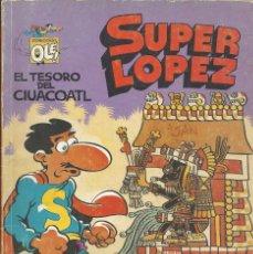 Cómics: SUPERLOPEZ 21 OLE- EL TESORO DE CIUACOATL. Lote 210554646