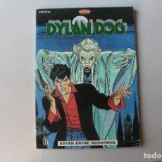 Cómics: DYLAN DOG, ESTÁN ENTRE NOSOTROS. Lote 210559678