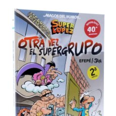 Cómics: SUPER LÓPEZ SUPERLÓPEZ OTRA VEZ EL SUPERGRUPO (EFEPÉ / JAN) B, 2013. OFRT ANTES 12,9E. Lote 211448595