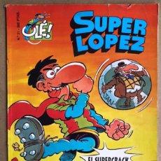 Cómics: SÚPER LÓPEZ. OLÉ N° 31.. Lote 211521455