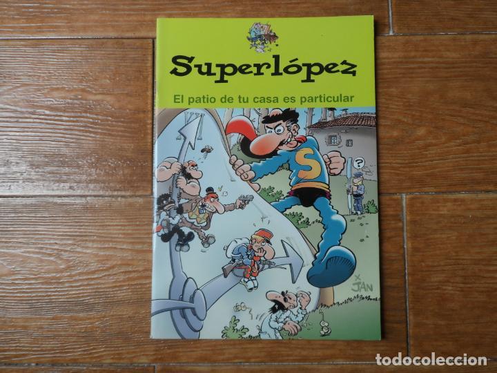 SÚPER LÓPEZ - EL PATIO DE TU CASA ES PARTICULAR - EDICIONES B (Tebeos y Comics - Ediciones B - Humor)