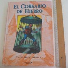 Cómics: TOMO 1. EL CORSARIO DE HIERRO. VICTOR MORA - AMBROS. EDICIONES B. 2004.. Lote 211787125