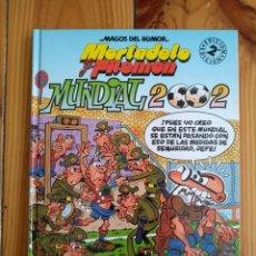 Cómics: MORTADELO Y FILEMÓN: MUNDIAL 2002 - MAGOS DEL HUMOR 89 - 2ª EDICIÓN. Lote 212092340