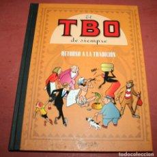 Cómics: EL TEBEO DE SIEMPRE, RETORNO A LA TRADICIÓN - EDICIONES B - 2007. Lote 212216523