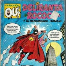 Fumetti: OLE Nº 415 V.24 DELIRANTA ROCOCO Y SU MENORDOMO BRAULIO - EDICIONES B 1992 1ª EDICION - DIFICIL. Lote 212433700