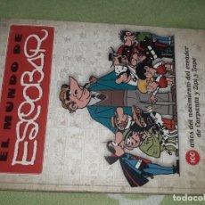 Cómics: EL MUNDO DE ESCOBAR EDICIONES B 2008. Lote 212551077