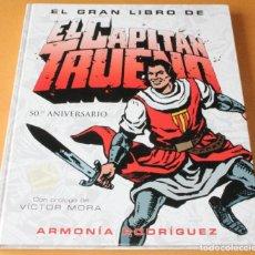 Cómics: EL GRAN LIBRO DE EL CAPITÁN TRUENO 50º ANIVERSARIO - ED. B. (MARZO 2006) - MUY BUEN ESTADO. Lote 212604478