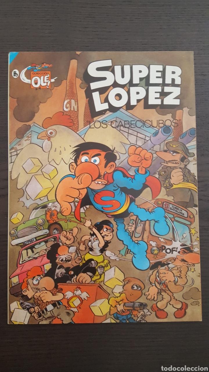 Cómics: Lote SuperLopez (Super Lopez) 1 al 19 - Bruguera y Ediciones B - La mayoria 1ª edicion - Col. Ole - Foto 17 - 213540887
