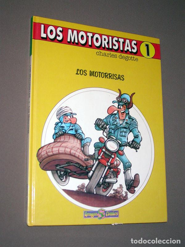 LOS MOTORISTAS Nº 1. LOS MOTORRISAS. CHARLES DEGOTTE. DRAGÓN COMICS, EDICIONES B, 1990 (Tebeos y Comics - Ediciones B - Humor)