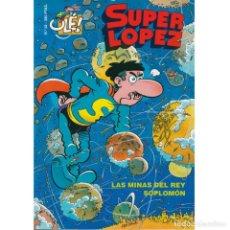 Fumetti: OLE. SUPERLOPEZ. 32. LAS MINAS DEL REY SOPLOMON. Lote 217650475