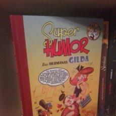 Cómics: SUPER HUMOR LAS.HERMANAS GILDA EDICIONES B. Lote 217976070