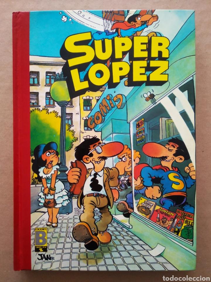 SÚPER HUMOR SUPERLÓPEZ VOLUMEN I, POR JAN (EDICIONES B, 1988). SÚPER LÓPEZ N°1. (Tebeos y Comics - Ediciones B - Humor)