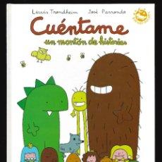Cómics: CUÉNTAME UN MONTÓN DE HISTORIAS - EDICIONES B. Lote 219327338