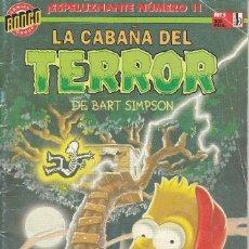 Cómics: LA CABAÑA DEL TERROR DE BART SIMPSON Nº 1 EDITADO POR EDICIONES B EN 1997.. Lote 219352431