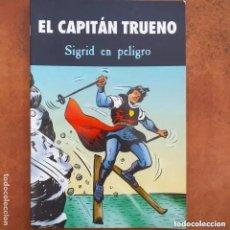 Cómics: EL CAPITAN TRUENO - SIGRID EN PELIGRO. EDICIONES B. Lote 219385802