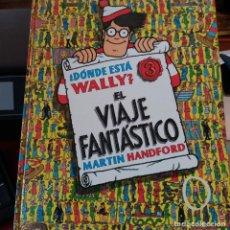 Comics : ¿ DÓNDE ESTÁ WALLY ? EL VIAJE FANTÁSTICO MARTIN HANDFORD EDICIONES B. Lote 220267273
