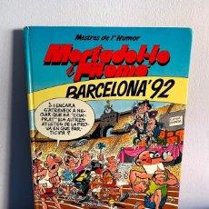 Cómics: BARCELONA ' 92 - MORTADEL·LO I FILEMÓ. Lote 220410353