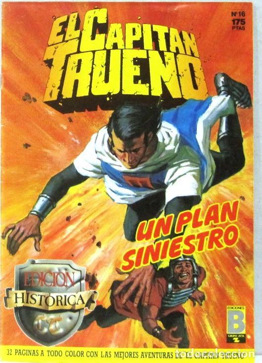 EL CAPITAN TRUENO - UN PLAN SINIESTRO - Nº 16 - EDICION HISTORICA - COMIC (Tebeos y Comics - Ediciones B - Clásicos Españoles)