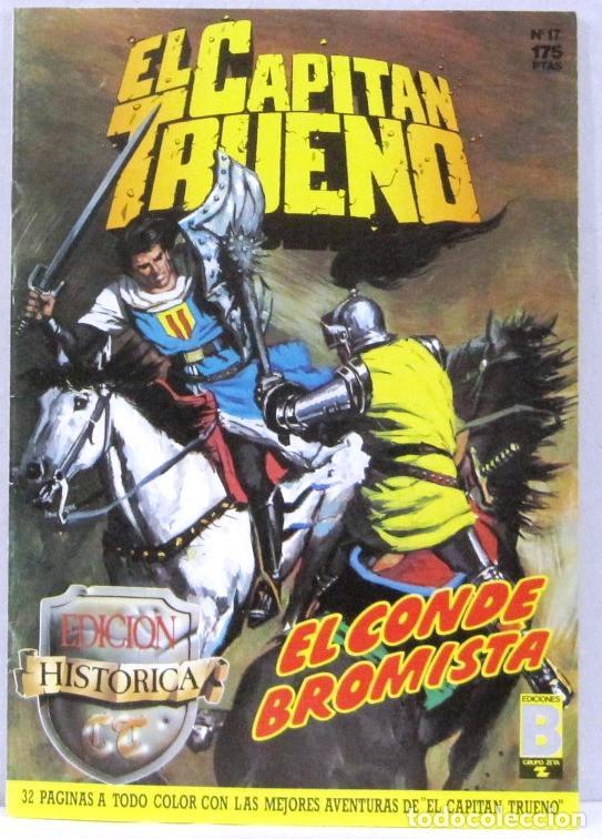 EL CAPITAN TRUENO - EL CONDE BROMISTA - Nº 17 - EDICION HISTORICA - COMIC (Tebeos y Comics - Ediciones B - Clásicos Españoles)