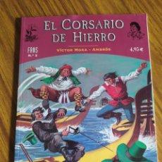 Cómics: EL CORSARIO DE HIERRO, FANS N.° 3, EDICIONES B, 1° EDICIÓN (2004). Lote 221457822