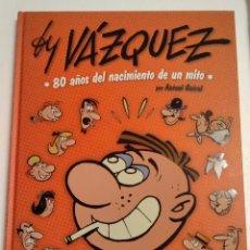 Cómics: BY VAZQUEZ 80 AÑOS DEL NACIMIENTO DE UN MITO. Lote 221509101