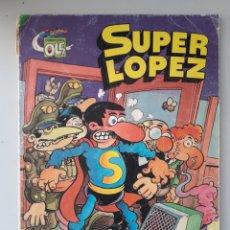 Cómics: SUPER LÓPEZ LOS ALIENÍGENAS COLECCIÓN OLÉ JAN FATIGADO. Lote 221530816