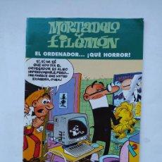Cómics: MORTADELO Y FILEMON - EL ORDENADOR QUE HORROR - EDICIONES B. TDKC82. Lote 222815511