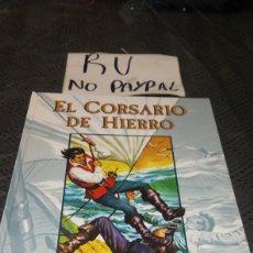 Cómics: EL CORSARIO DE HIERRO TOMÓ 2 TAPA DURA VER FOTOS ESTADO PQÑA ROTURA INFERIOR EDICIONES B. Lote 223041981