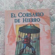 Cómics: EL CORSARIO DE HIERRO Nº 1, DE VICTOR MORA Y AMBROS (EDICIONES B, 196 PP.). Lote 223563776