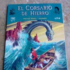 Cómics: EL CORSARIO DE HIERRO Nº 1. COLECCIÓN FANS. EDICIONES B. Lote 223740412