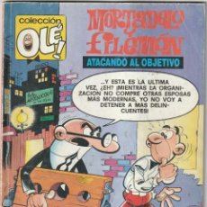 Cómics: 198 MORTADELO Y FILEMON ATACANDO AL OBJETIVO OLÉ PRIMERA REIMPRESION FEBRERO 1992. EDICIONES B. Lote 223771068