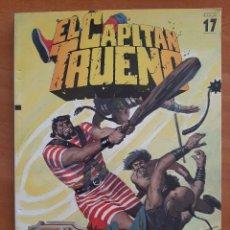 Cómics: EL CAPITAN TRUENO : EDICIÓN HISTÓRICA Nº 17. Lote 224025193