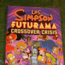 Fumetti: LOS SIMPSON FUTURAMA CROSSOVER CRISIS - GROENING ABRAMS - 2010 (EN ESPAÑOL). Lote 224192332