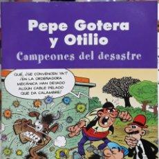 Cómics: COMIC PEPE GOTERA Y OTILIO CAMPEONES DEL DESASTRE. Lote 224979460