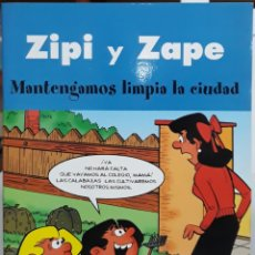 Cómics: COMIC ZIPI Y ZAPE MANTENGAMOS LIMPIA LA CIUDAD. Lote 224980395