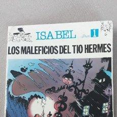 Fumetti: ISABEL ALBUM 1 SEPP MUNDIS LOS MALEFICIOS DEL TÍO HERMES. Lote 225816280