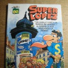 Cómics: SUPER LÓPEZ UN CAMELLO SUBIÓ A UN TRANVÍA...EDICIONES B 1991 OLÉ. Lote 227904645